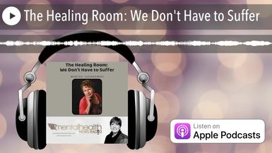 The Healing Room: We Don't Have to Suffer