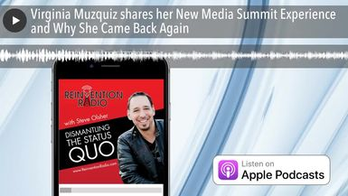 Virginia Muzquiz shares her New Media Summit Experience and Why She Came Back Again