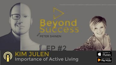Beyond Success EP2 Interview with Kim Julen