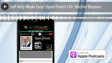 Self Help Made Easy! Open Forest's Dr. Michiel Bosman