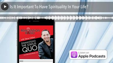 Is It Important To Have Spirituality In Your Life?