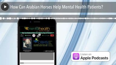 How Can Arabian Horses Help Mental Health Patients?