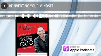 REINVENTING YOUR MINDSET