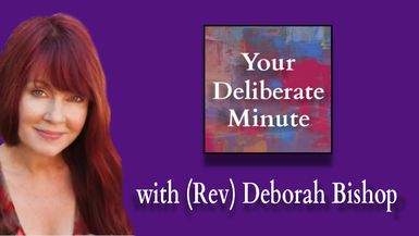 DELIBERATE MINUTE - EPISODE 0054 - LETTING GO OF CONTROL
