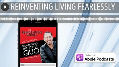 REINVENTING LIVING FEARLESSLY