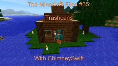 The Minecraft Files - #36- Trashcans (HD)