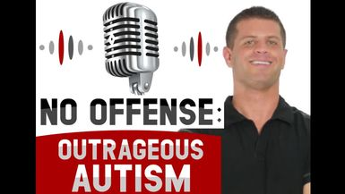 No Offense: Outrageous Autism! Episode 2