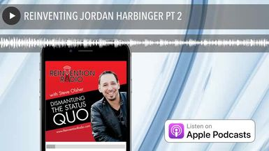 REINVENTING JORDAN HARBINGER PT 2