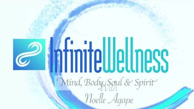 INFINITE WELLNESS with Noelle Agape Conscious Leaders Episode 14