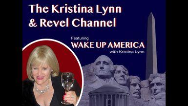 WAKE UP AMERICA WITH KRISTINA LYNN-EPISODE 1