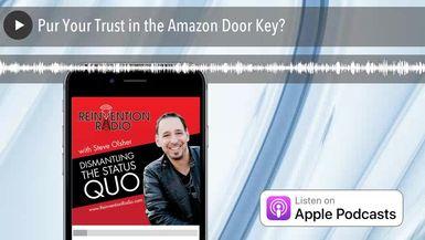 Pur Your Trust in the Amazon Door Key?