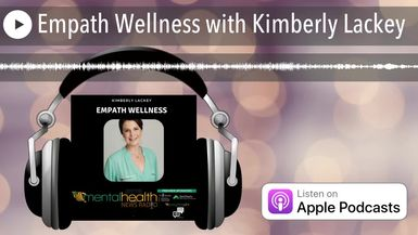Empath Wellness with Kimberly Lackey