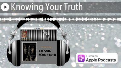 Knowing Your Truth