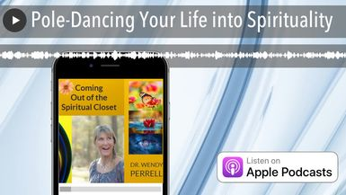 Pole-Dancing Your Life into Spirituality