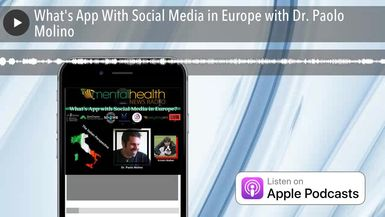 What's App With Social Media in Europe with Dr. Paolo Molino