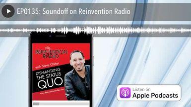 EP0135: Soundoff on Reinvention Radio