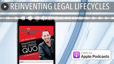 REINVENTING LEGAL LIFECYCLES
