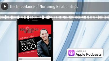 The Importance of Nurturing Relationships