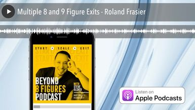Multiple 8 and 9 Figure Exits - Roland Frasier