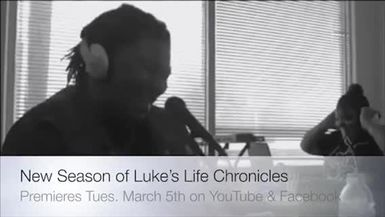 Season Three of Luke's Life Chronicles