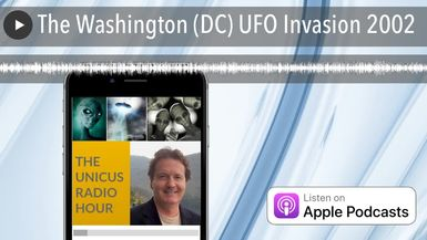 The Washington (DC) UFO Invasion 2002