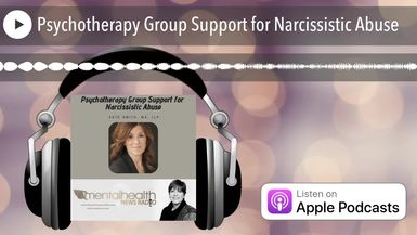 Psychotherapy Group Support for Narcissistic Abuse
