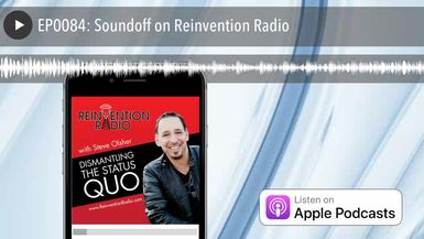 EP0084: Soundoff on Reinvention Radio
