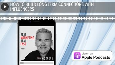 HOW TO BUILD LONG TERM CONNECTIONS WITH INFLUENCERS