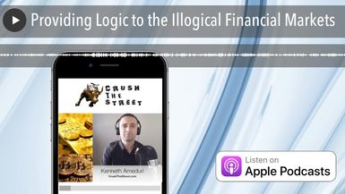 Providing Logic to the Illogical Financial Markets