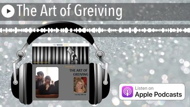 The Art of Greiving